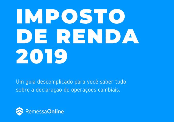 Clique aqui para baixar o e-book sobre Imposto de Renda da Remessa Online!